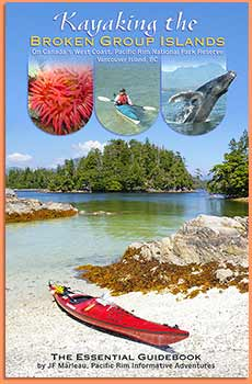 Kayaking the Broken Group Islands. The Essential Guidebook  SOLD OUT! 00013