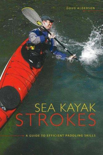 Sea Kayak Strokes: A Guide To Efficient Paddling Skills 00015