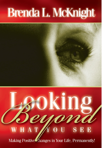 Looking Beyond What You See 9780971624085