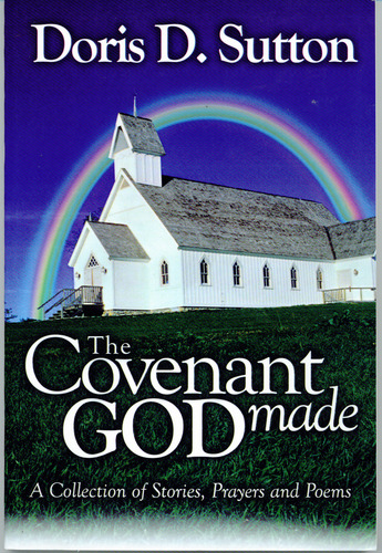 The Covenant God Made 9780971624047