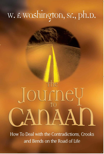 The Journey to Canaan 9780971624016