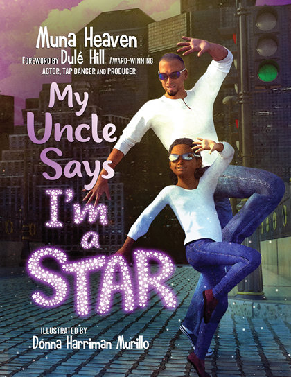 My Uncle Says I'm a Star 9781562293031