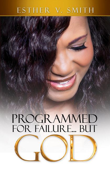 Programmed for Failure… But God 9781562293413