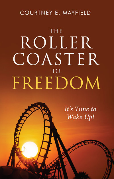 The Roller Coaster to Freedom 9781562293208