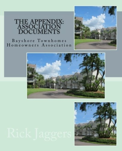 The Appendix: HOA Documents for Bayshore Townhomes in Clearwater, FL 201601