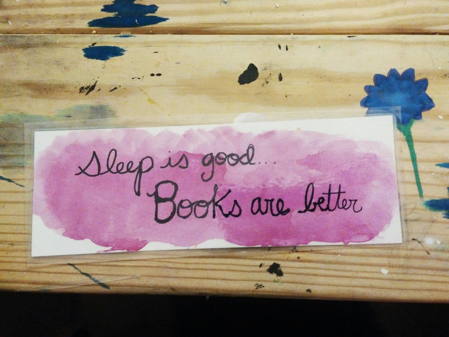 Sleep is Good...Books Are Better Bookmark