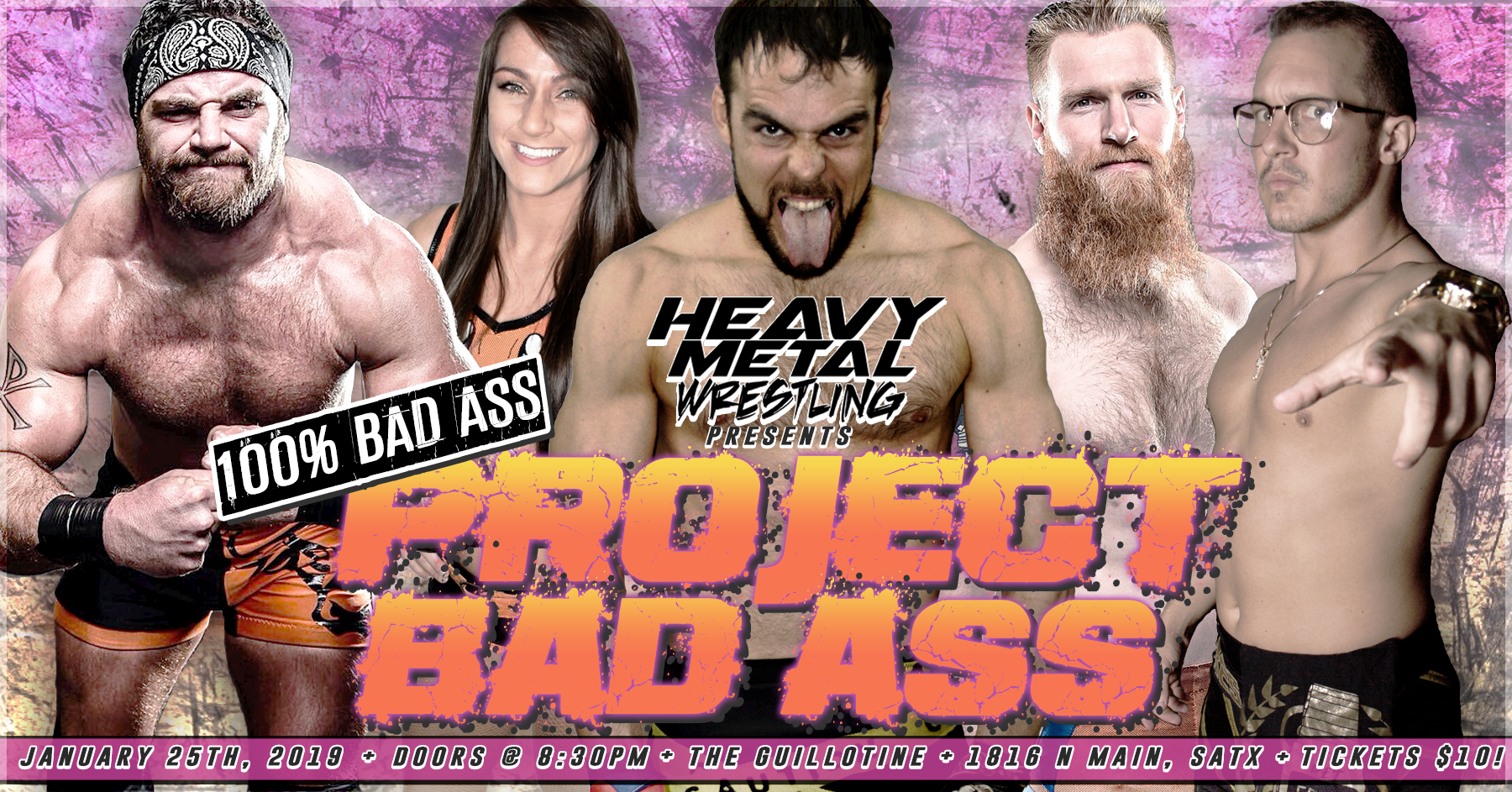 """Project Bad Ass: 100% Bad Ass"" -  General Admission Tickets 00015"