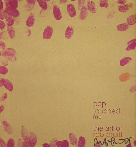 Rob Pruitt - Pop Touched Me 00019