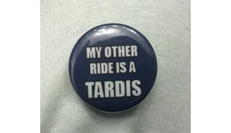 My Other Ride is a Tardis Button B-003