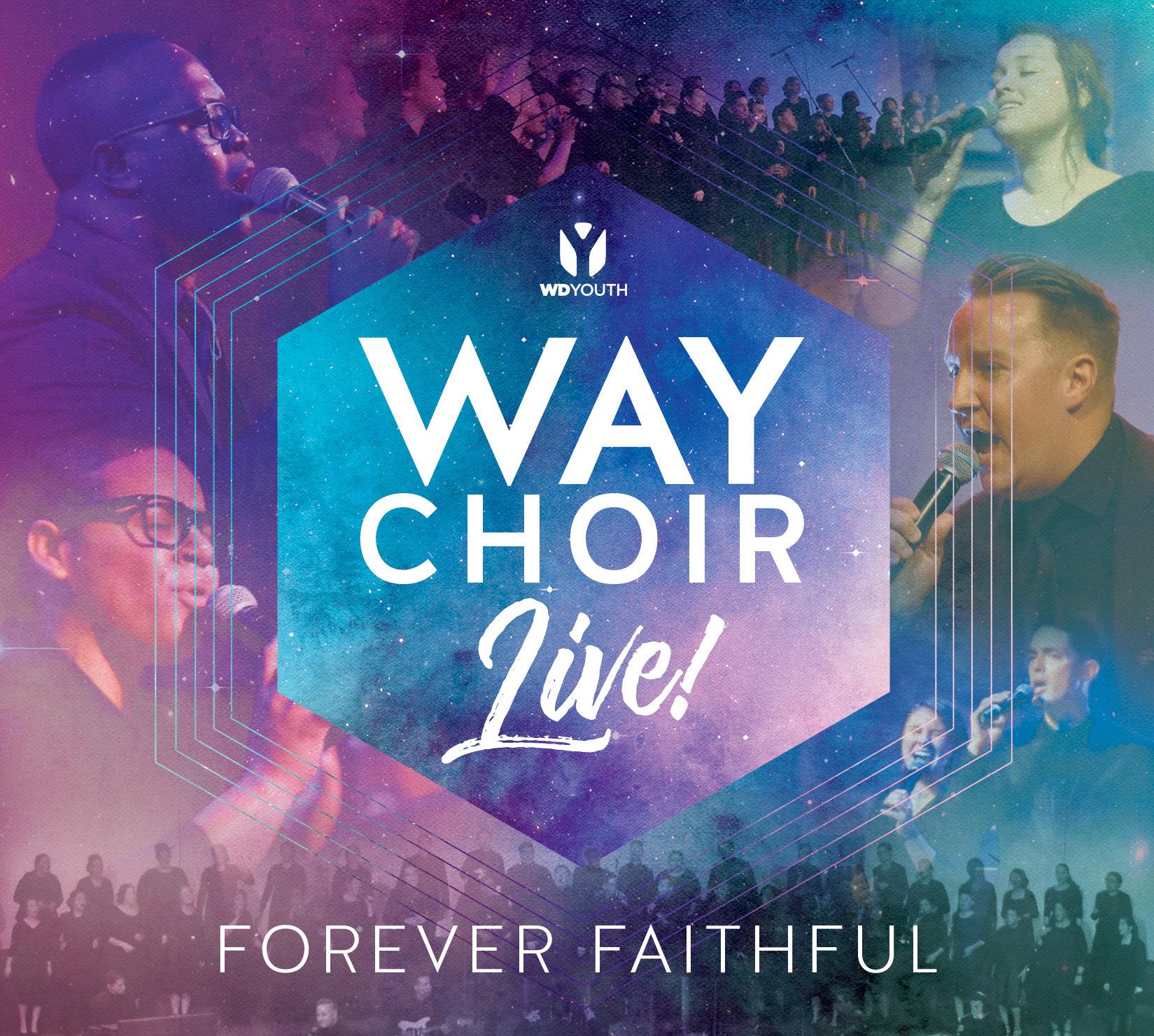 """WAY Choir """"Forever Faithful"""" CD 00000"""
