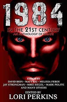 1984 in the 21st Century Anthology edited by Lori Perkins (paperback) 00004