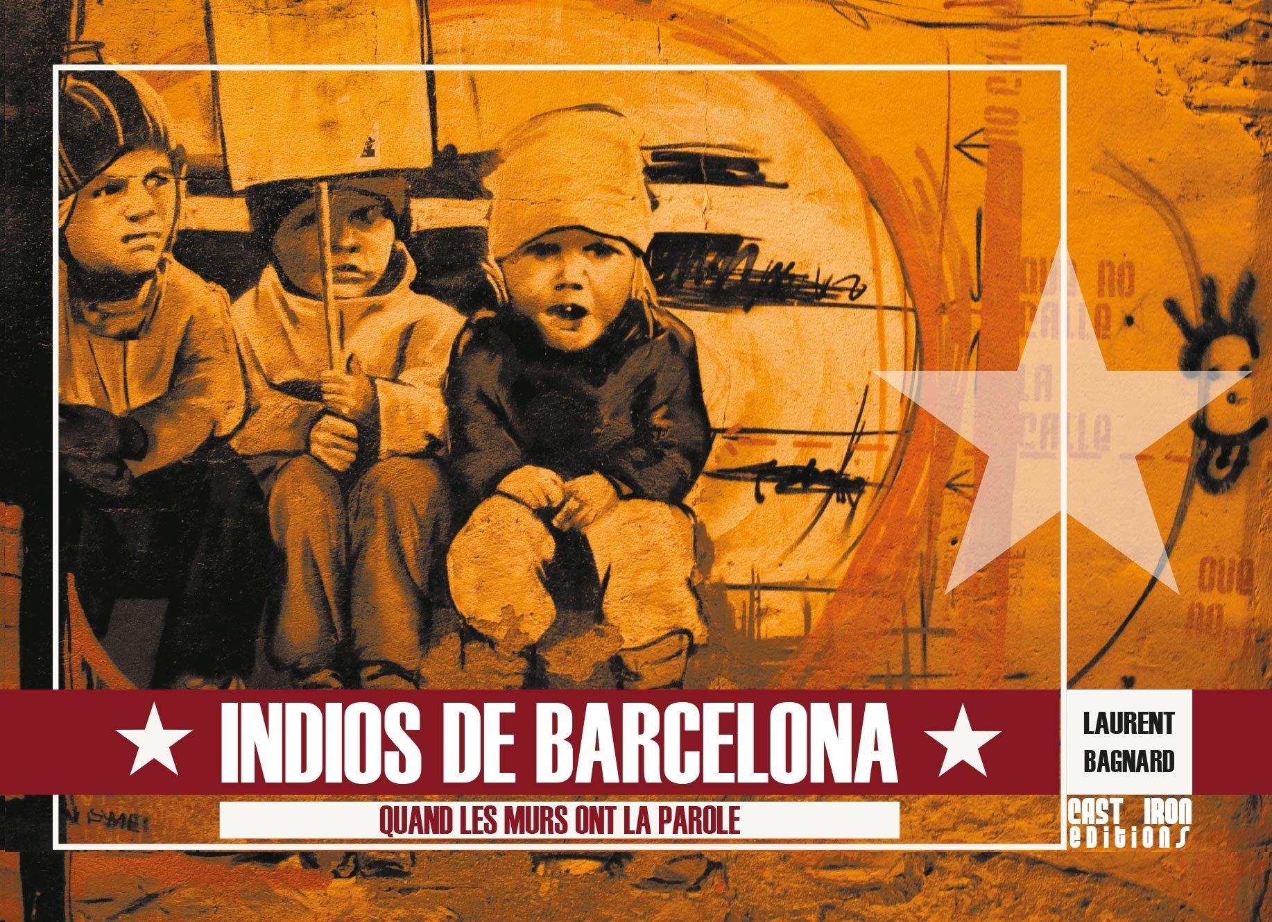 Livre : 'Indios de Barcelona' (relié) 00001