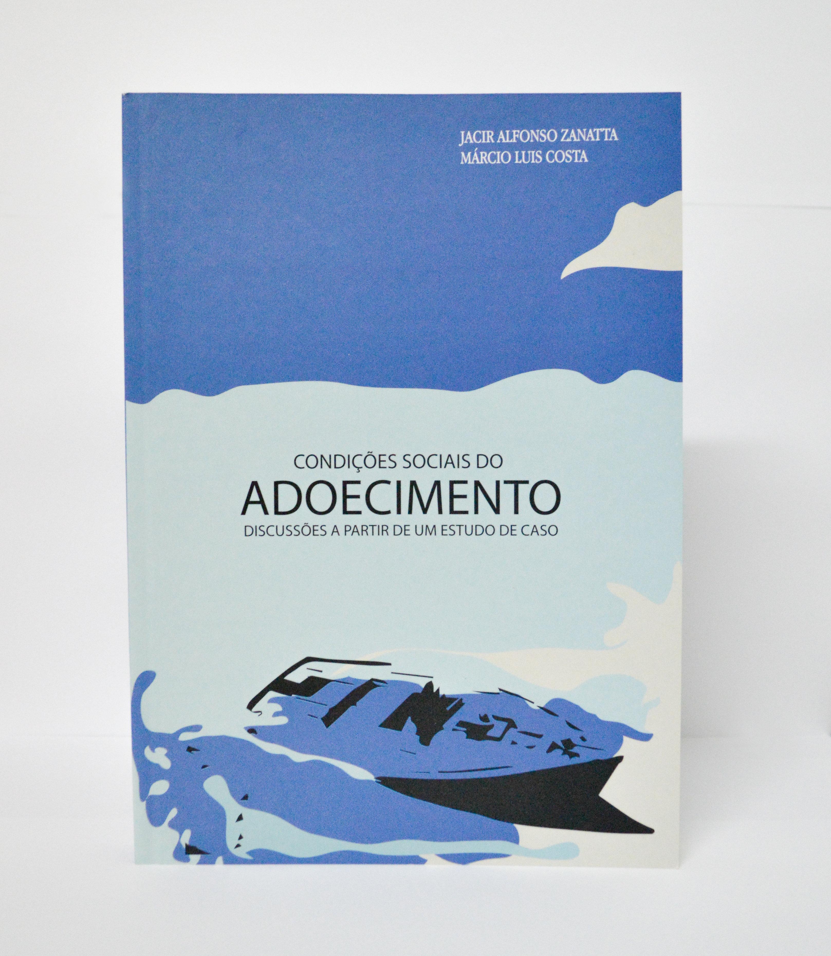 Livro Construção Social do Adoecimento: Discussões a partir de um estudo de caso