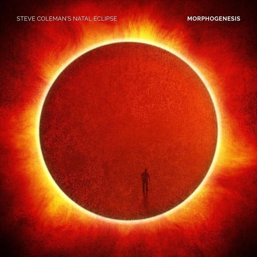 STEVE COLEMAN'S NATAL ECLIPSE - MORPHOGENESIS 808713006926