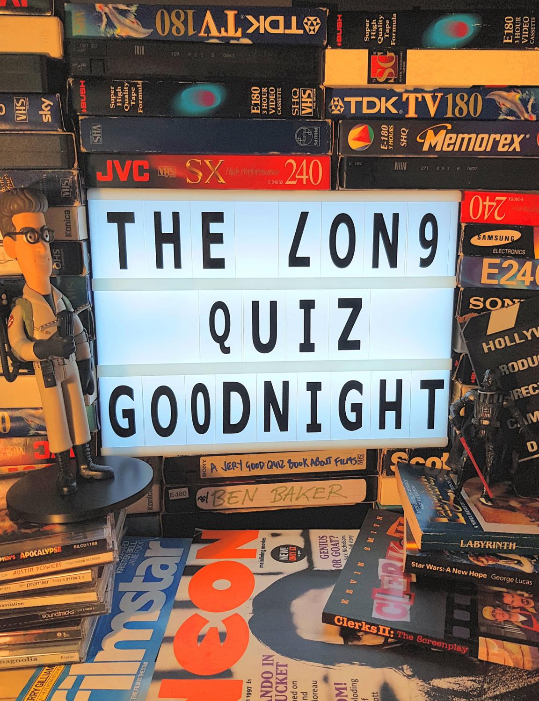 The Long Quiz Goodnight