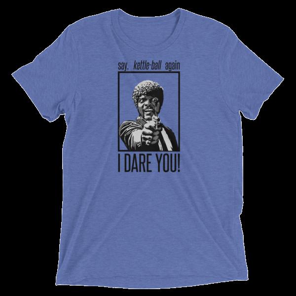 """Kettlebell T-Shirt- """"Kettlebell, not Kettle-Ball"""""""