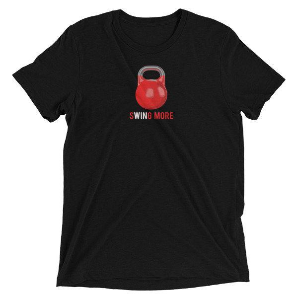 """Kettlebell T-Shirt- """"Swing More"""" 00005"""