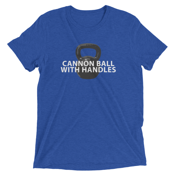 """Kettlebell T-Shirt- """"Cannon Ball With Handles"""""""