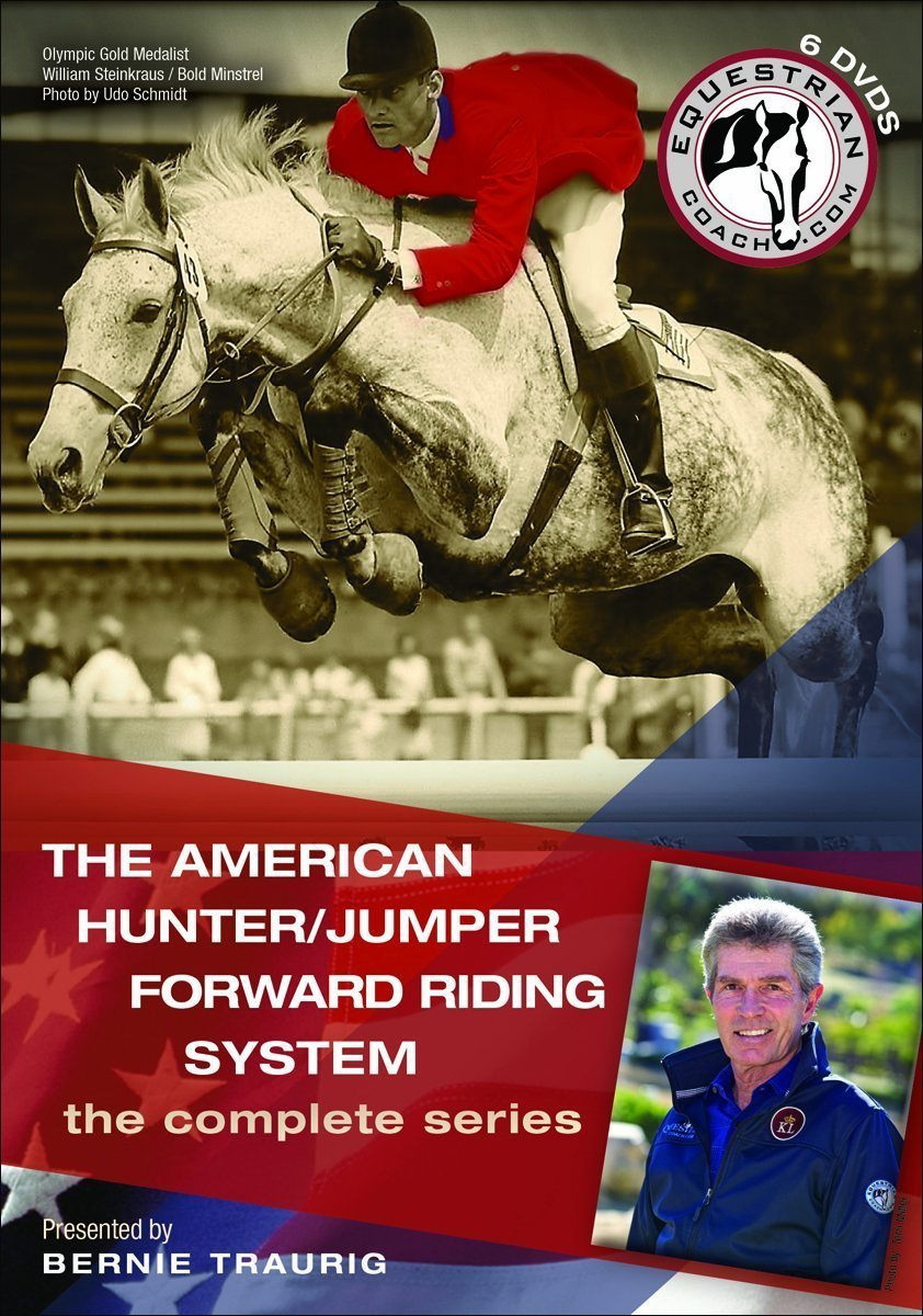 Bernie Traurig: The Amerian Hunter/Jumper Forward Riding System (the complete series) 00003