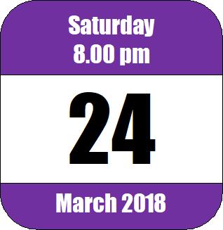 8.00 pm, Saturday 24 March 2018 2018-03-24