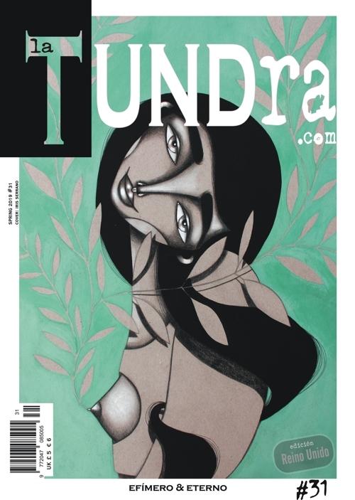 La Tundra - Efímero & Eterno DIGITAL Issue 31 DIGITAL COPY