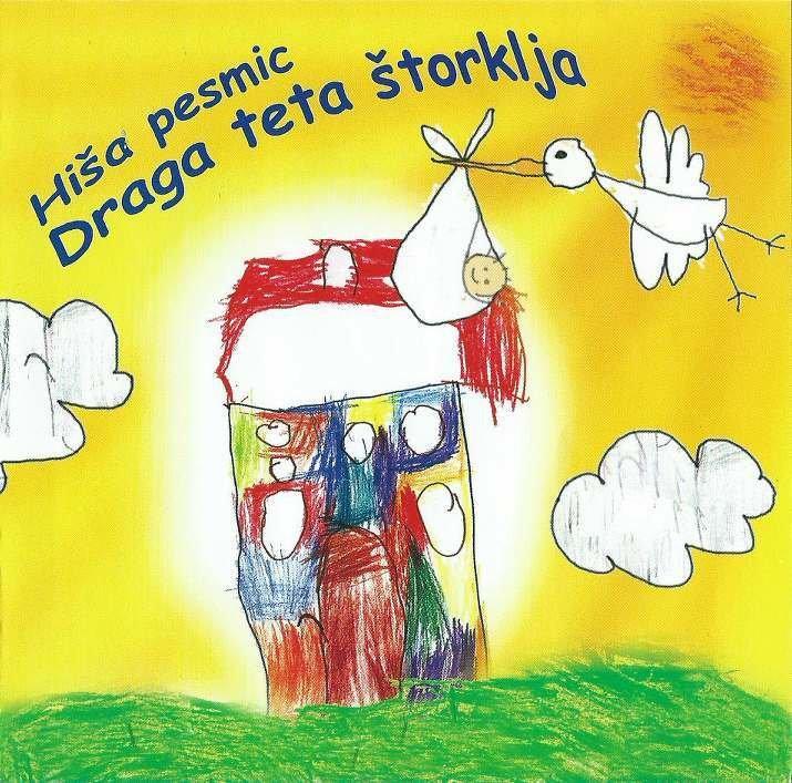 Hiša Pesmic - Draga Teta Štorklja 00002