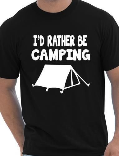 I'd Rather Be Camping T-Shirt 01006