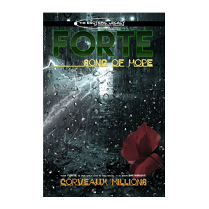 Forte - Song of Hope - By Corveaux Millions