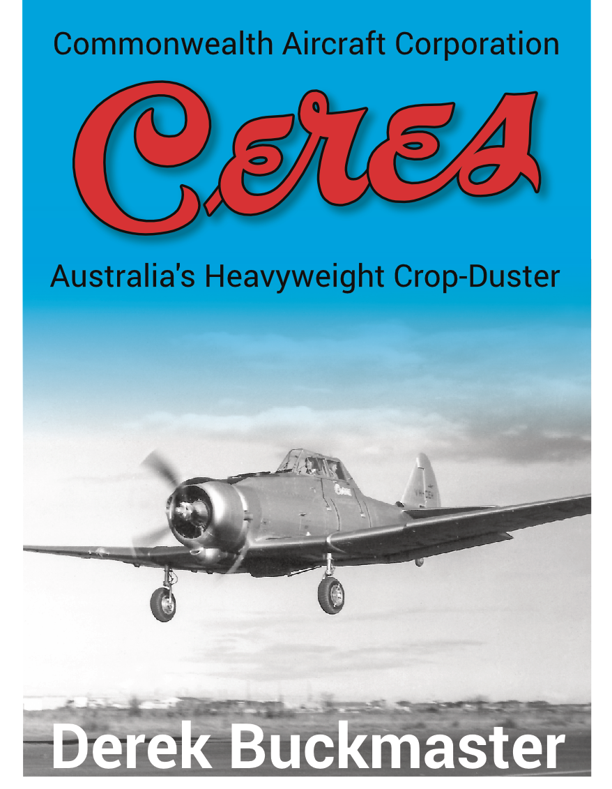 CAC Ceres: Australia's Heavyweight Crop-Duster (soft cover) 00000