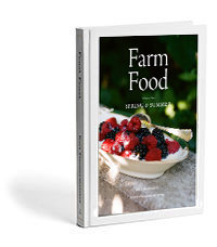Farm Food, Volume II; Spring & Summer cookhouse-0002