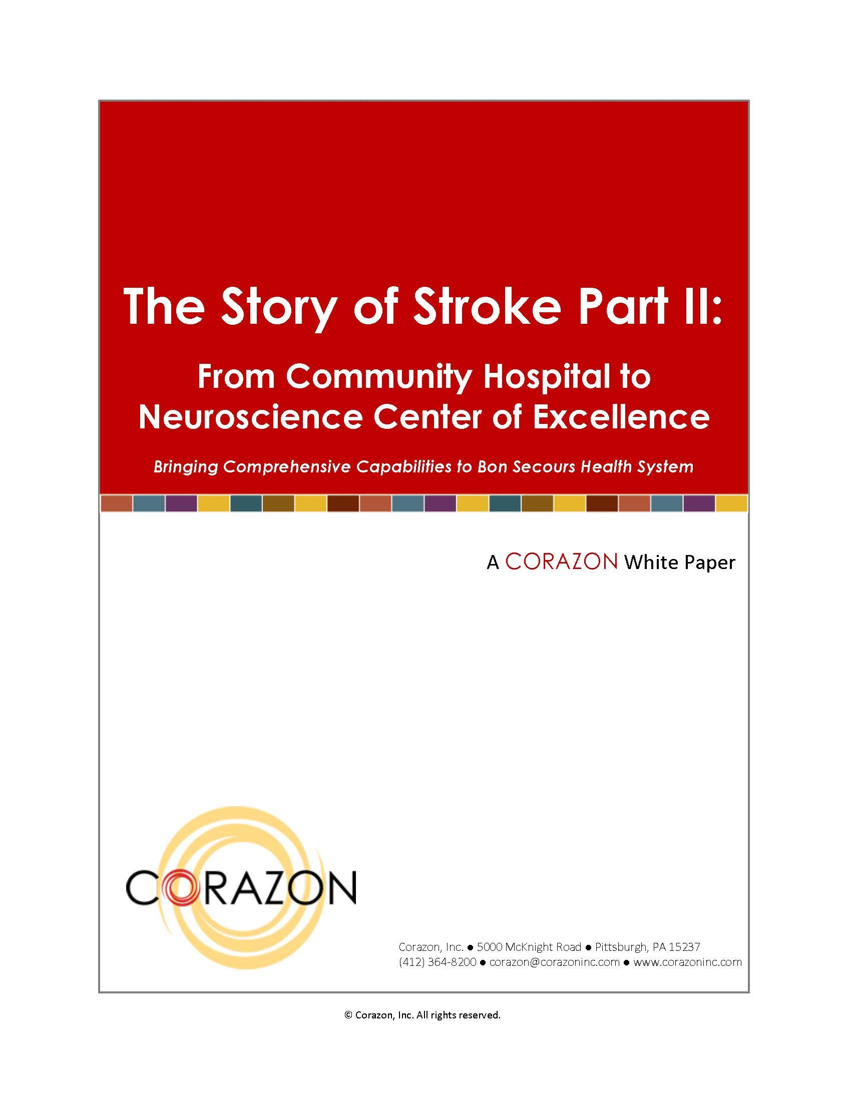 The Story of Stroke Part II: From Community Hospital to Neuroscience Center of Excellence 00019