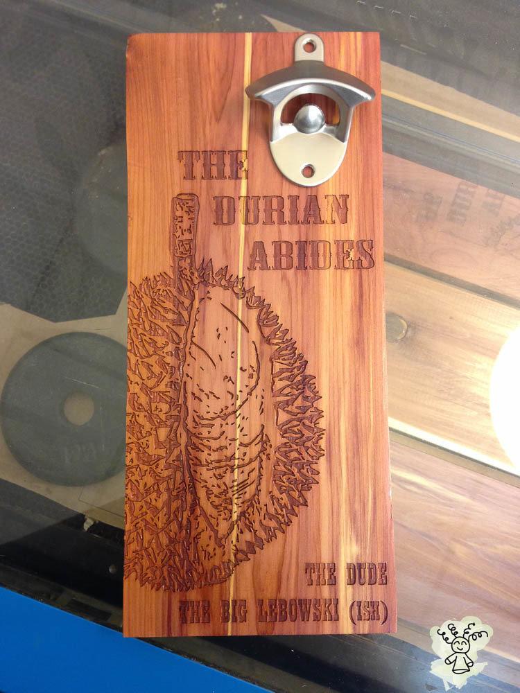 Durian Quote-ish on Aromatic Cedar