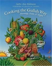 Cooking the Gullah Way : Morning, Noon and Night 00000