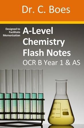 A-Level Chemistry Flash Notes OCR B Year 1 & AS: Paperback OCR B Y1