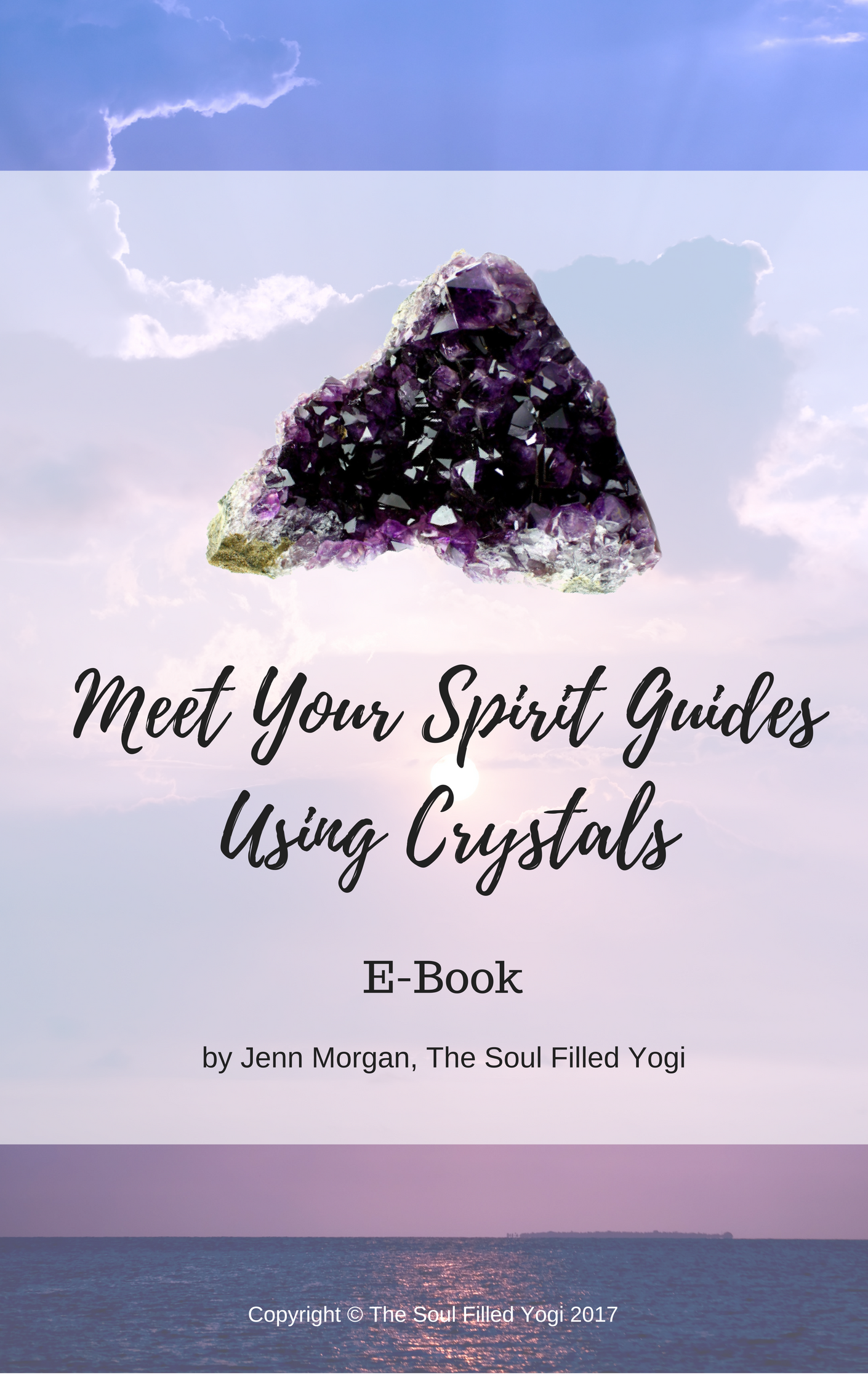 Meet Your Spirit Guides Using Crystals E-Book (Instant Download) 00003