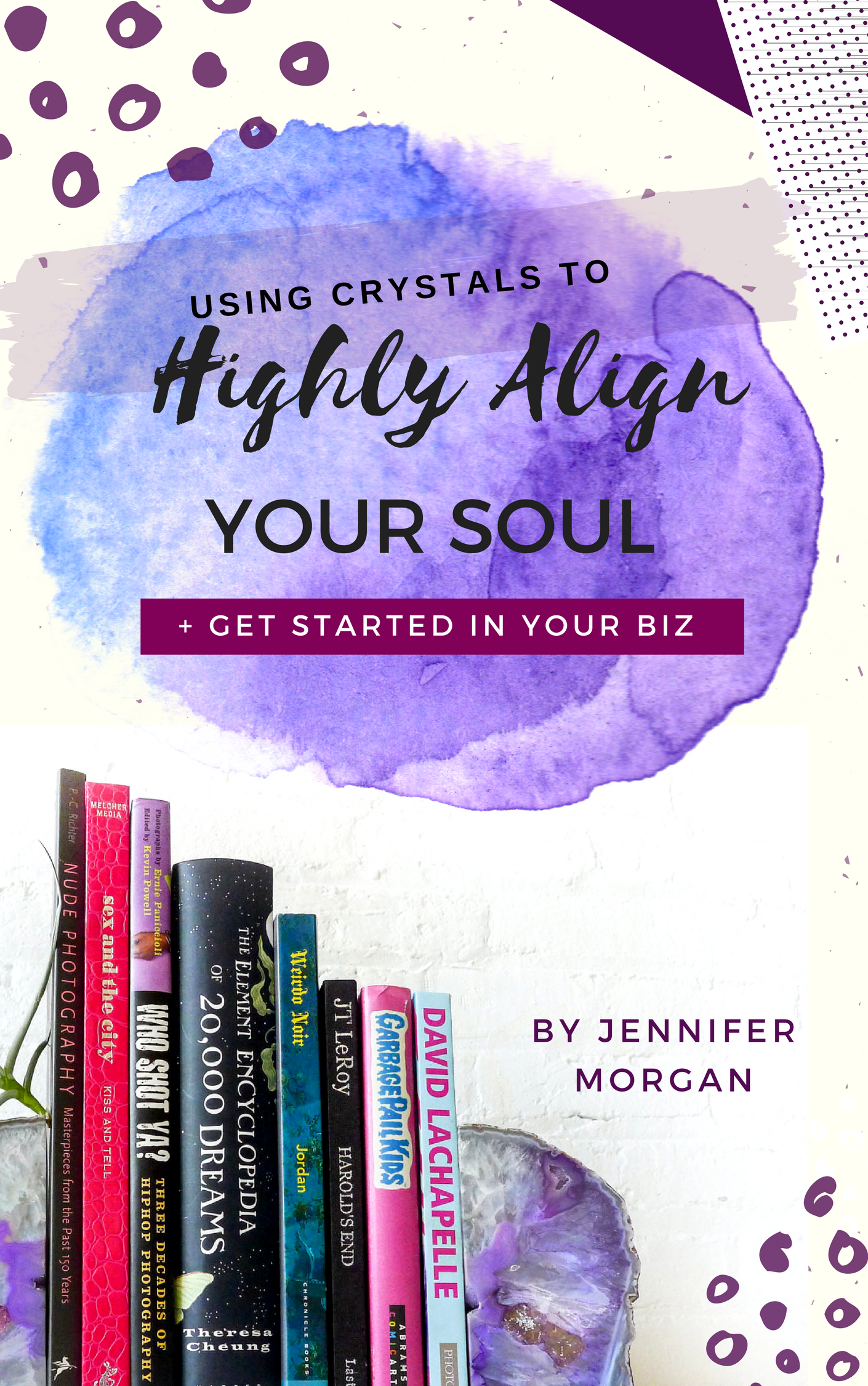 Using Crystals To Highly Align Your Soul & Get Started In Your Biz E-Book (Instant Download) 00007
