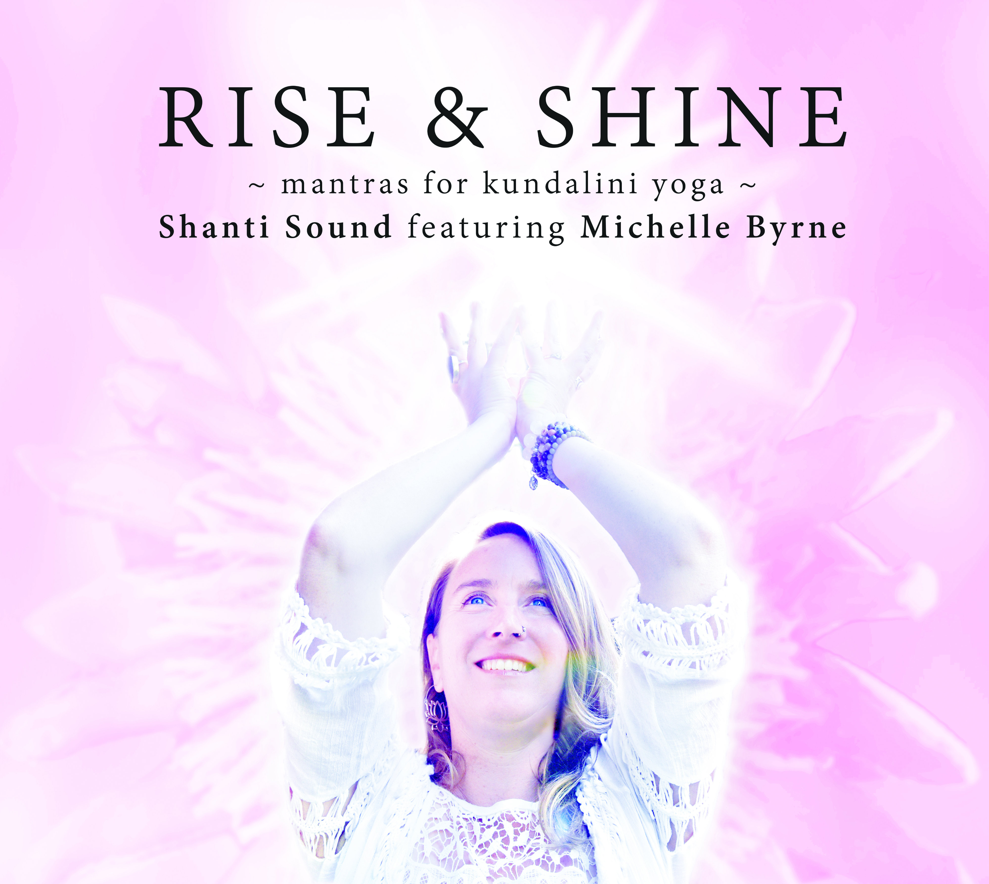 Rise & Shine- Mantras for Kundalini Yoga 00001