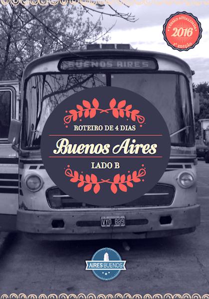 Guia Lado B: 4 dias em Buenos Aires Ed 2018 00003