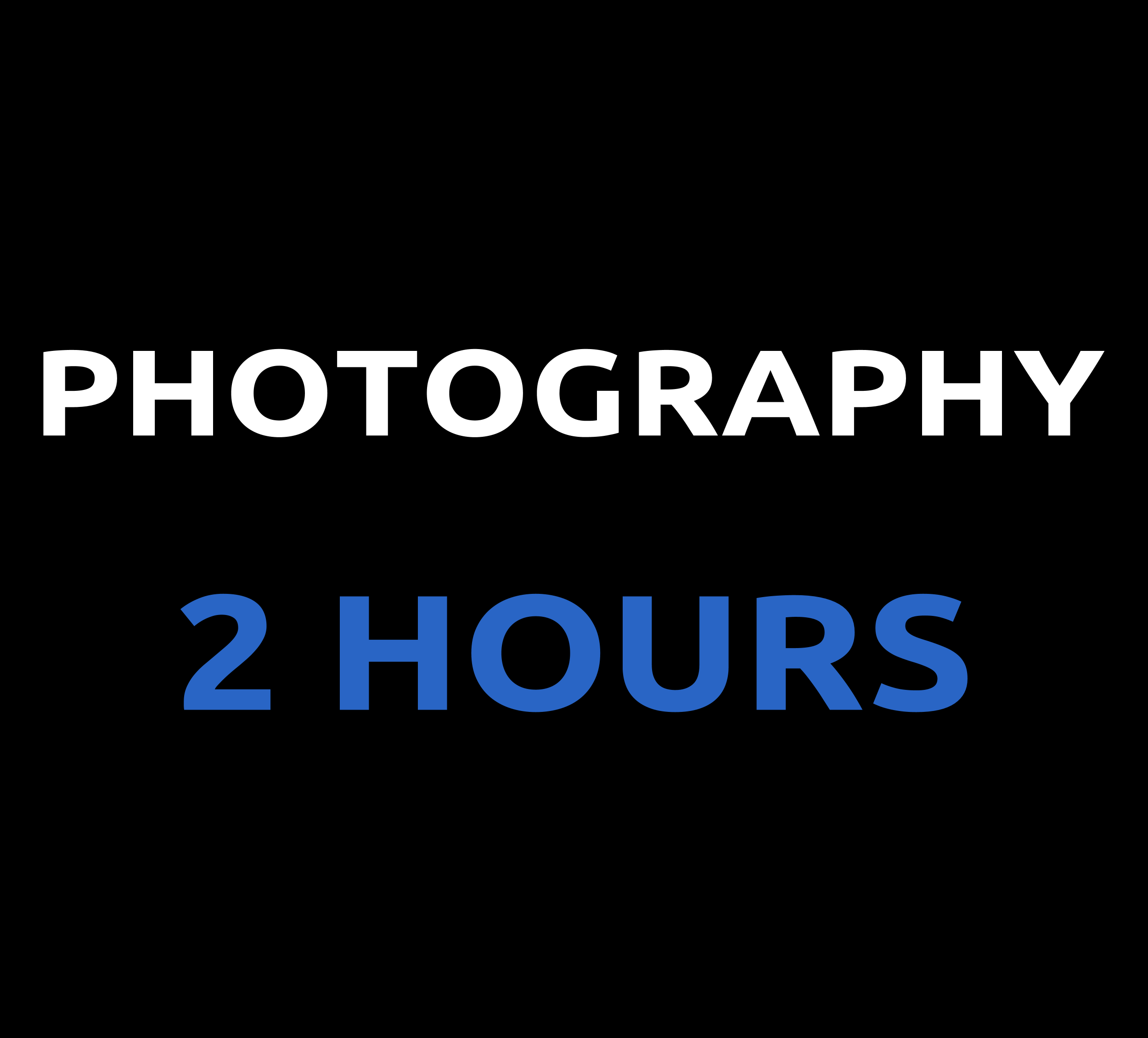PHOTOGRAPHY - 2 HOURS 09