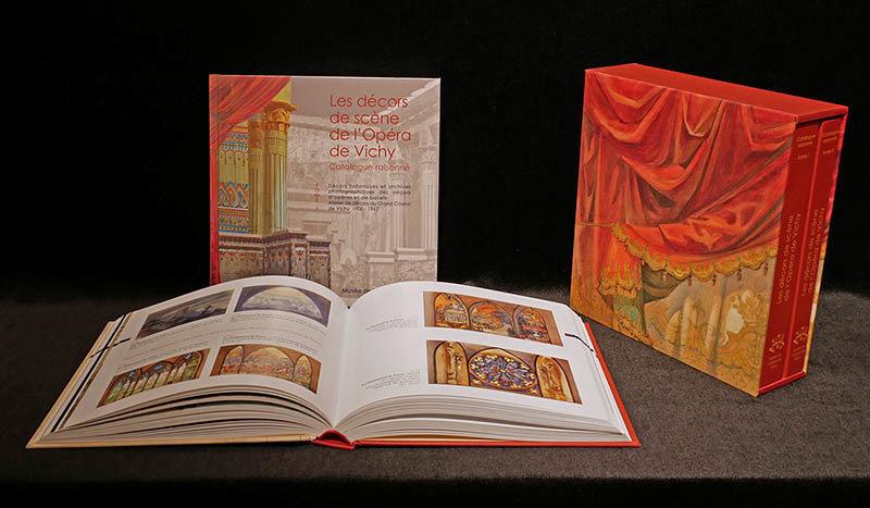 Catalogue raisonné des Décors de scène de l'Opéra de Vichy 978-2-9532425-7-7