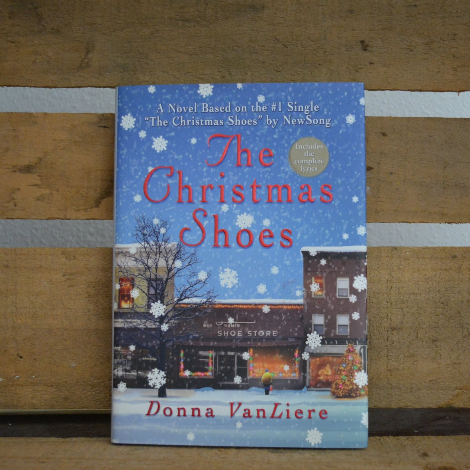 Christmas Shoes Lyrics.The Christmas Shoes By Donna Vanliere