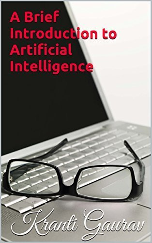 A Brief Introduction to Artificial Intelligence By Kranti Gaurav 001