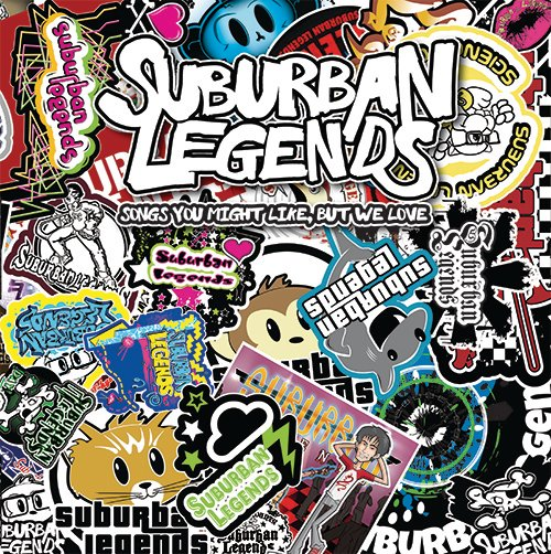 """Suburban Legends """"Songs You Might Like, But We Love"""""""