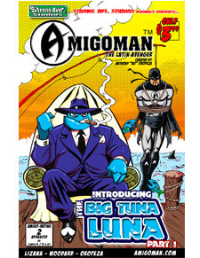 AMIGOMAN vs. Big Tuna Luna #1 5004