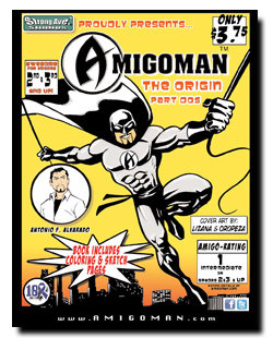 AMIGOMAN - The Origin (Part Dos)