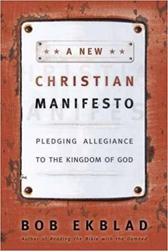 A New Christian Manifesto: Pledging Allegiance to the Kingdom of God 00002
