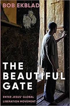 The Beautiful Gate: Enter Jesus' Global Liberation Movement 00006