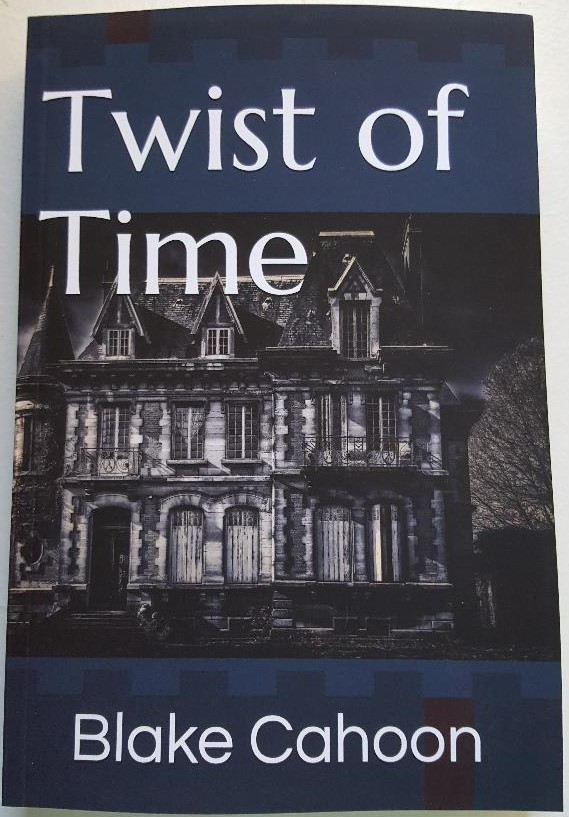 Twist of Time by Blake Cahoon ToT1
