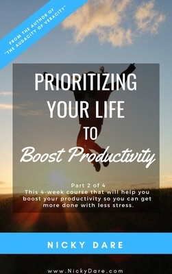 Part 2 of 4   Prioritizing Your Life