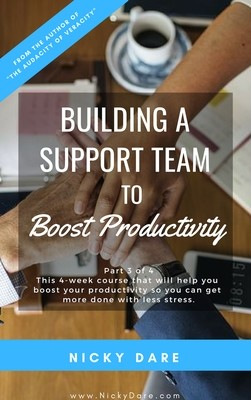 Part 3 of 4   Building A Support Team